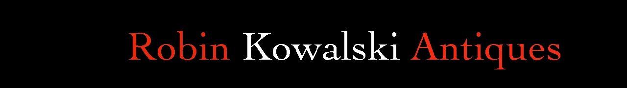 ROBIN KOWALSKI ANTIQUES