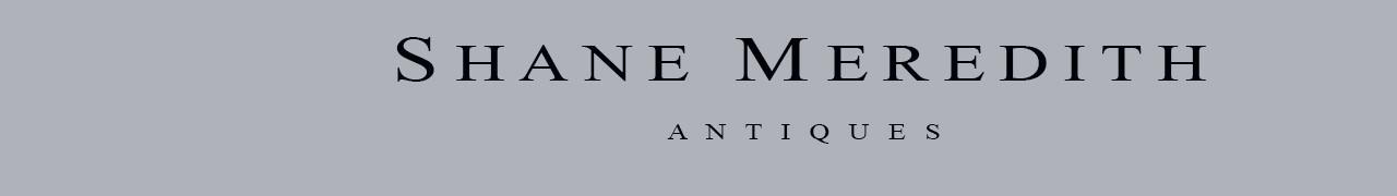 SHANE MEREDITH ANTIQUES